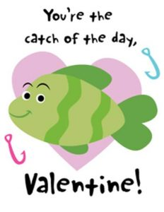 Valentine - Catch of the Day